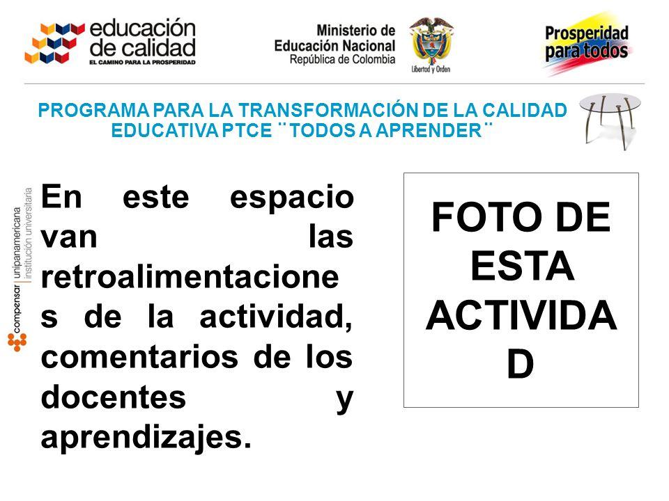 PROGRAMA PARA LA TRANSFORMACIÓN DE LA CALIDAD EDUCATIVA PTCE ¨TODOS A APRENDER¨