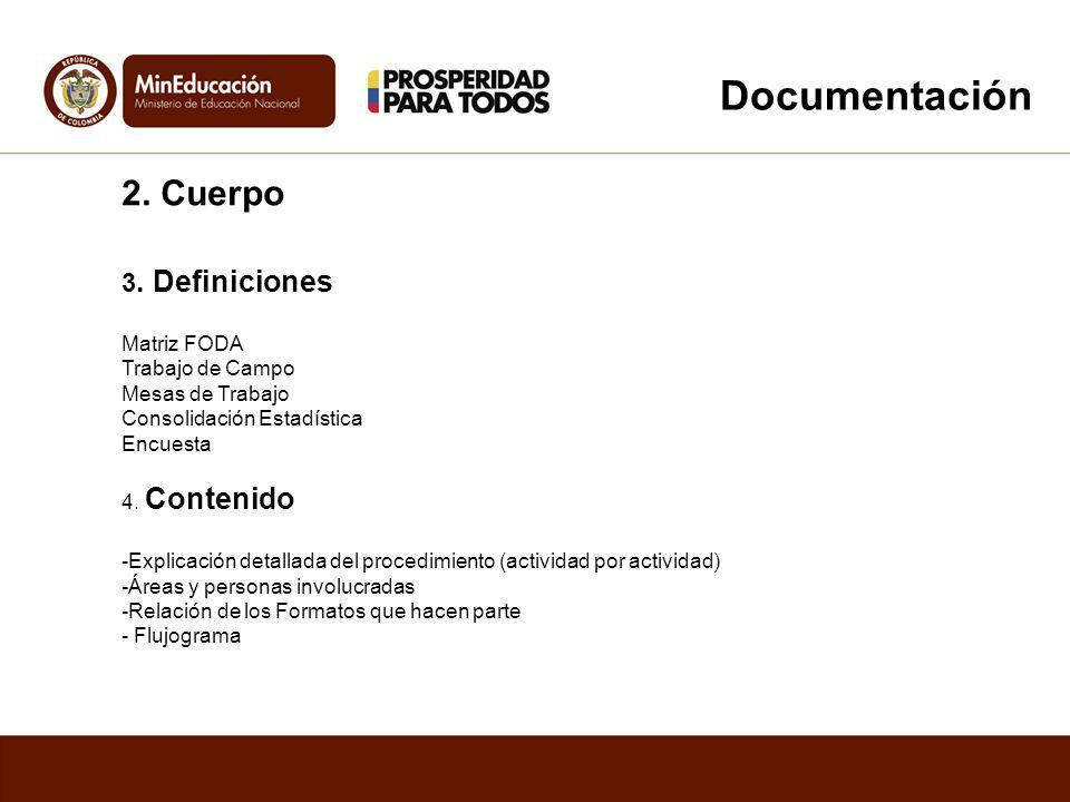 Documentación 2. Cuerpo 3. Definiciones Matriz FODA Trabajo de Campo
