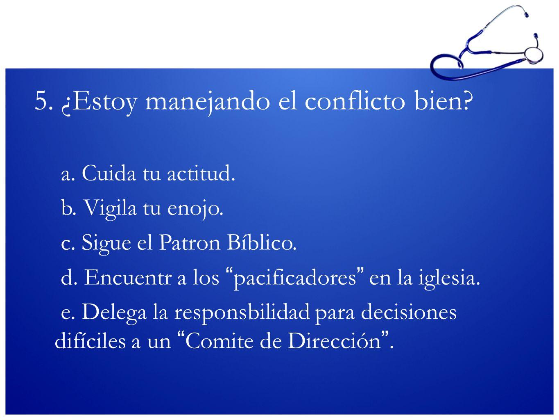 5. ¿Estoy manejando el conflicto bien