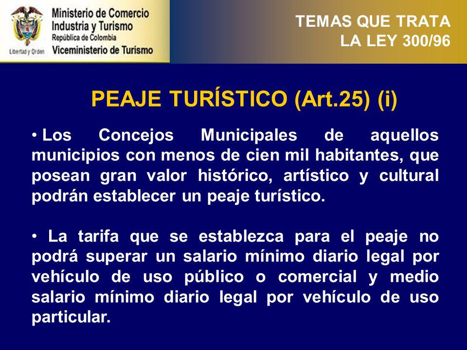 PEAJE TURÍSTICO (Art.25) (ii)