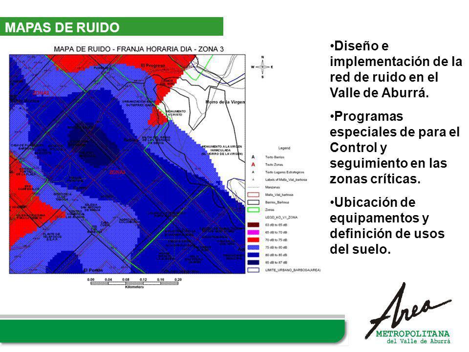 MAPAS DE RUIDO Diseño e implementación de la red de ruido en el Valle de Aburrá.