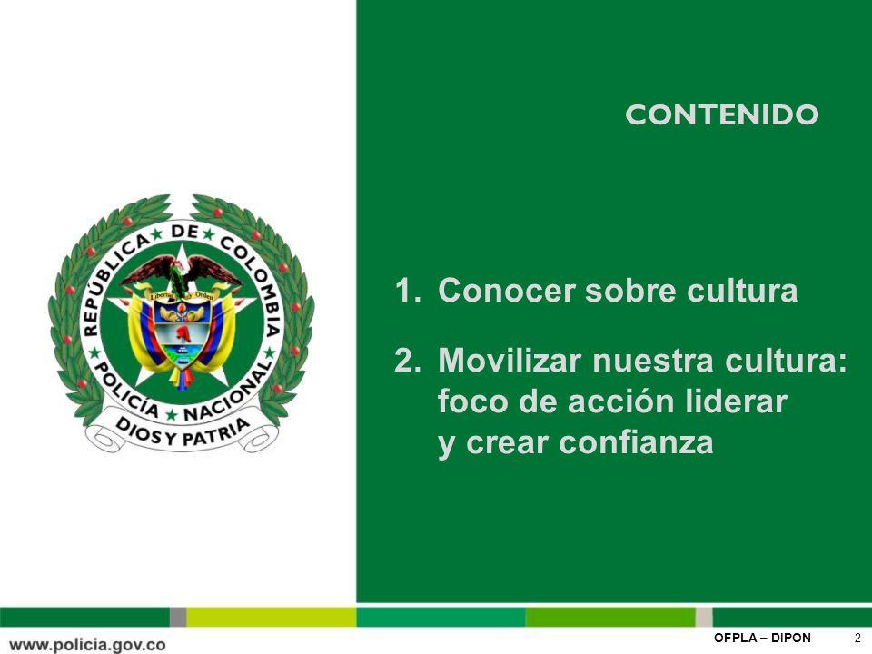 Movilizar nuestra cultura: foco de acción liderar y crear confianza