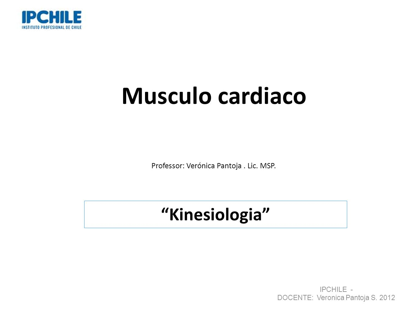 Musculo cardiaco Kinesiologia
