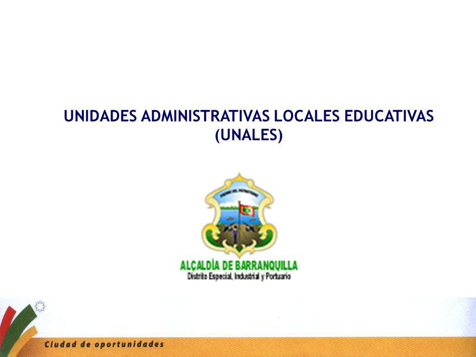 UNIDADES ADMINISTRATIVAS LOCALES EDUCATIVAS