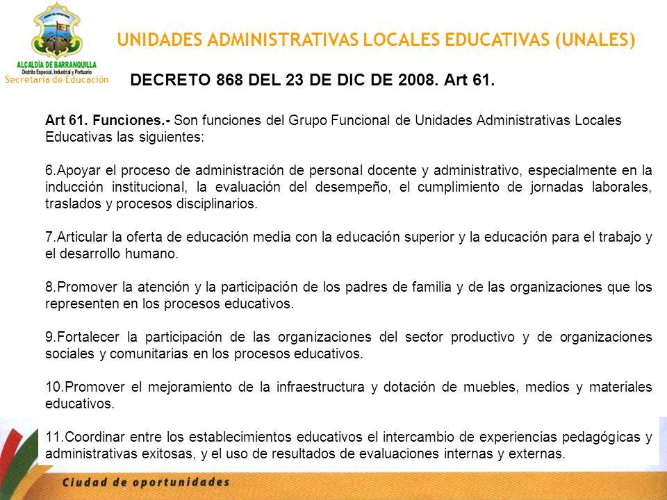 UNIDADES ADMINISTRATIVAS LOCALES EDUCATIVAS (UNALES)