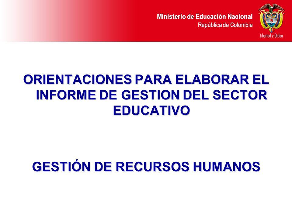 ORIENTACIONES PARA ELABORAR EL INFORME DE GESTION DEL SECTOR EDUCATIVO