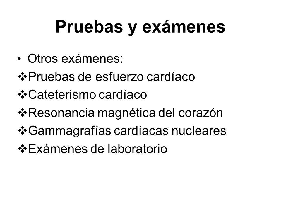 Pruebas y exámenes Otros exámenes: Pruebas de esfuerzo cardíaco