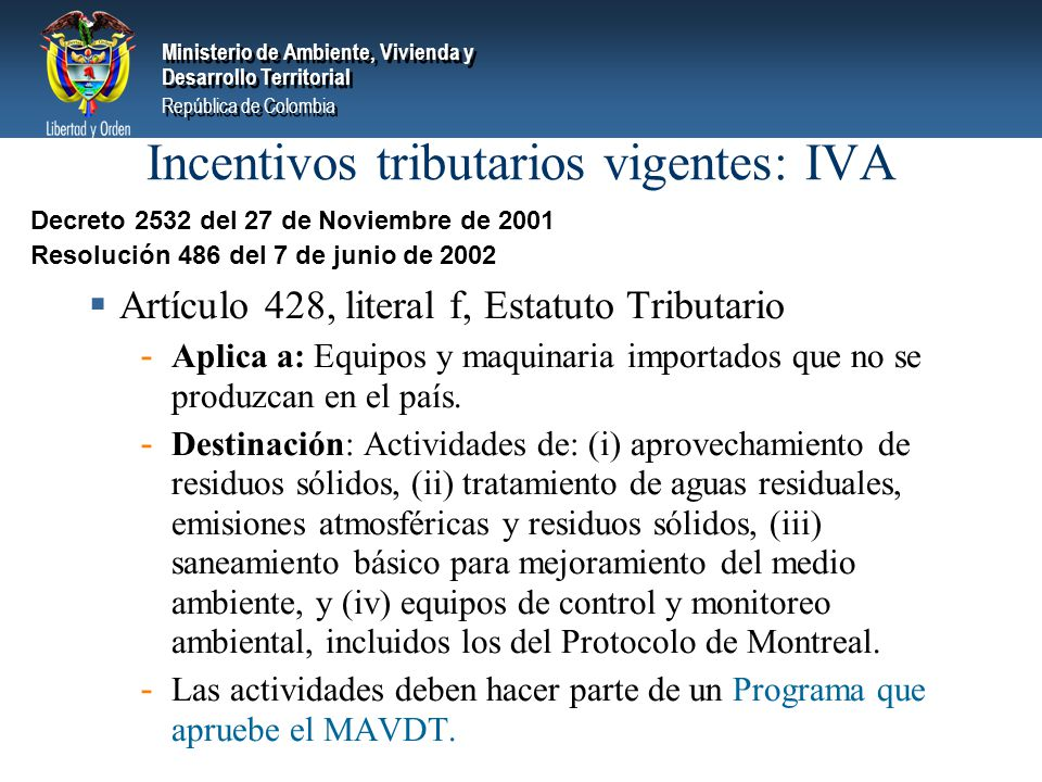 Incentivos tributarios vigentes: IVA
