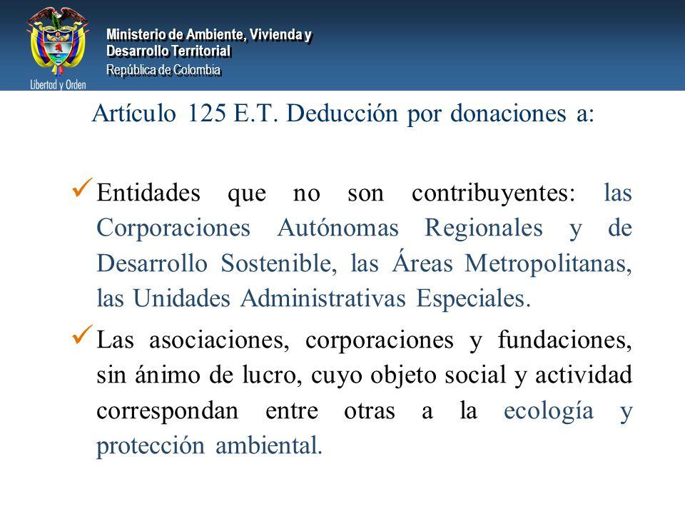 Artículo 125 E.T. Deducción por donaciones a: