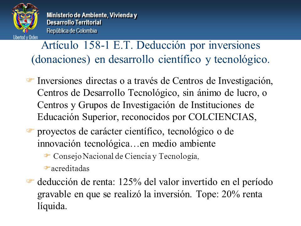 Artículo 158-1 E.T. Deducción por inversiones (donaciones) en desarrollo científico y tecnológico.