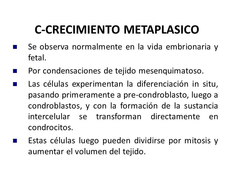 C-CRECIMIENTO METAPLASICO
