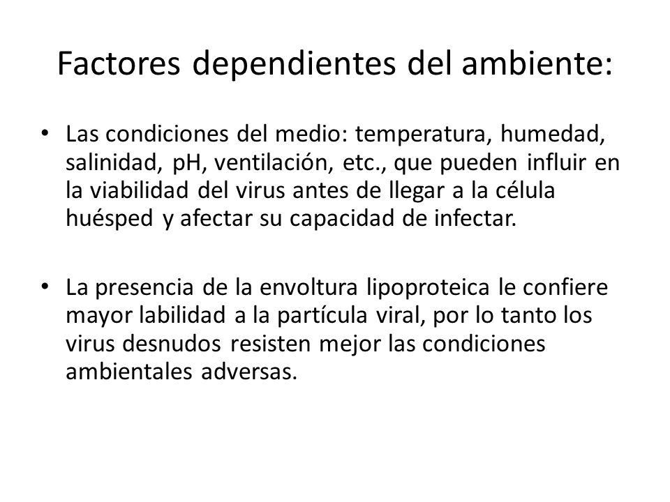 Factores dependientes del ambiente: