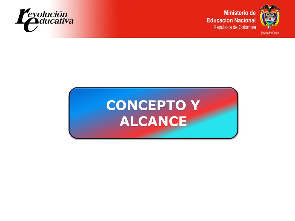 CONCEPTO Y ALCANCE