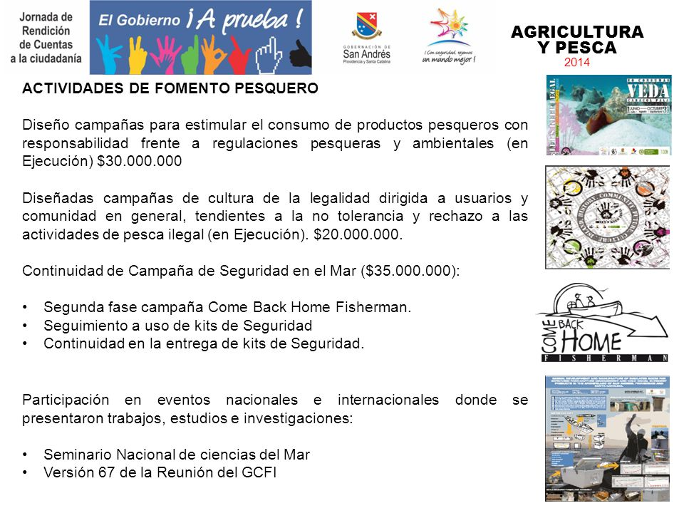 AGRICULTURA Y PESCA ACTIVIDADES DE FOMENTO PESQUERO