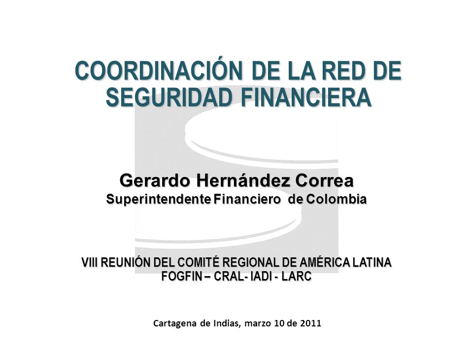 COORDINACIÓN DE LA RED DE SEGURIDAD FINANCIERA