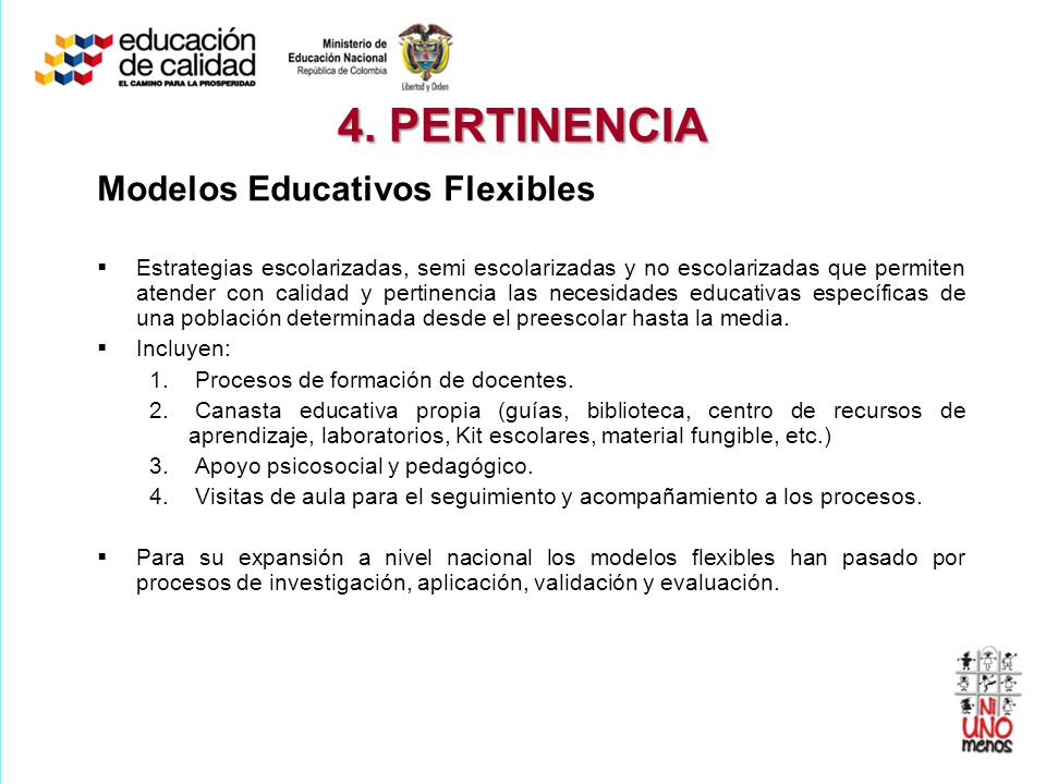 4. PERTINENCIA Modelos Educativos Flexibles