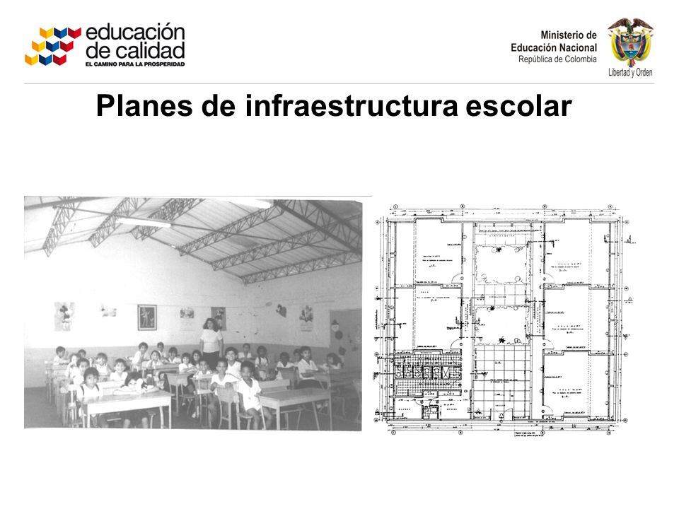 Planes de infraestructura escolar