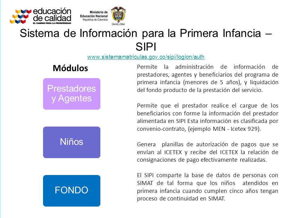 Sistema de Información para la Primera Infancia – SIPI