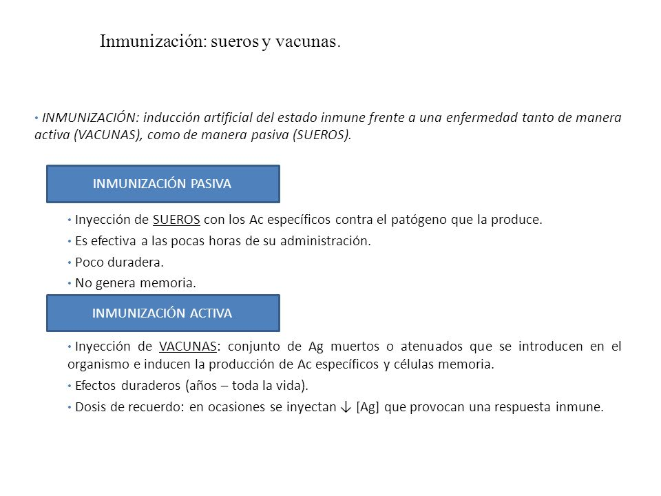 Inmunización: sueros y vacunas.