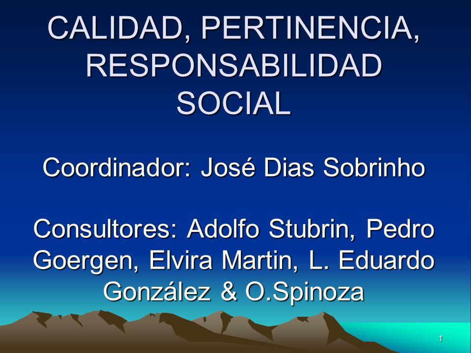 CALIDAD, PERTINENCIA, RESPONSABILIDAD SOCIAL