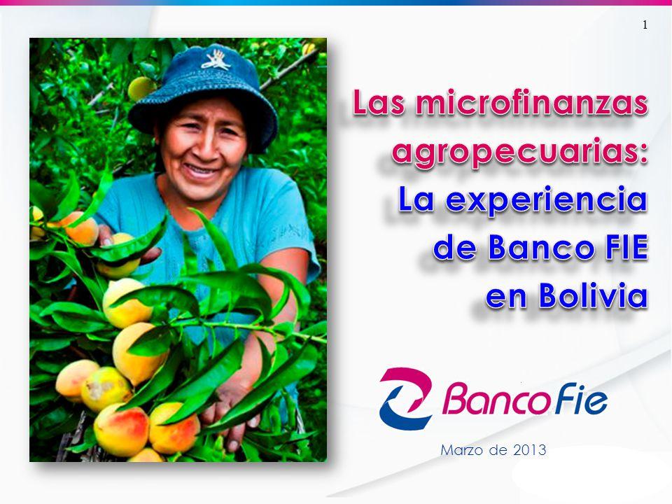 Las microfinanzas agropecuarias: La experiencia de Banco FIE en Bolivia