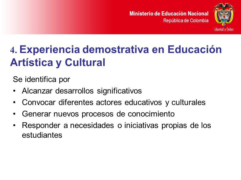 4. Experiencia demostrativa en Educación Artística y Cultural