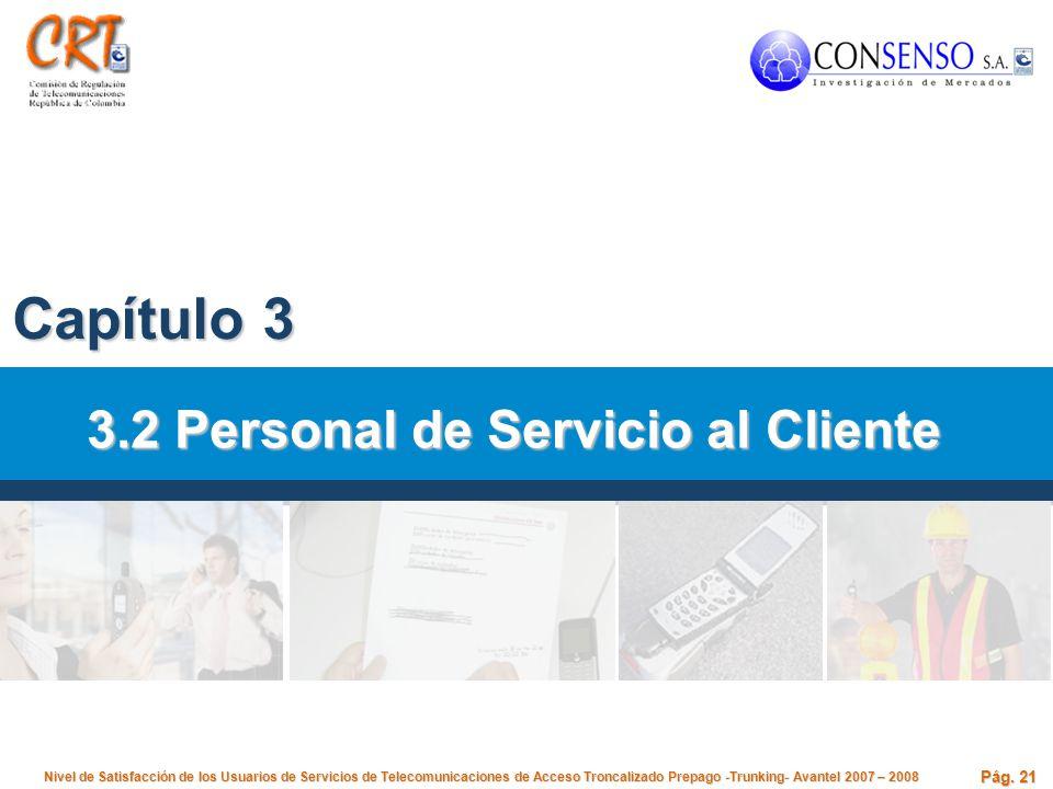 3.2 Personal de Servicio al Cliente