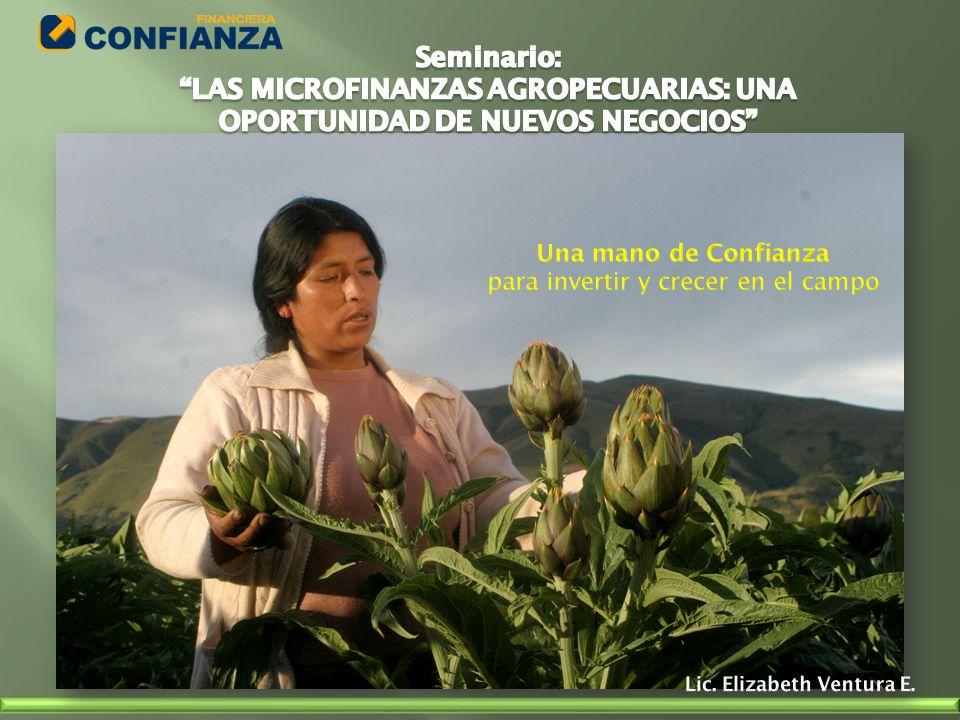LAS MICROFINANZAS AGROPECUARIAS: UNA OPORTUNIDAD DE NUEVOS NEGOCIOS
