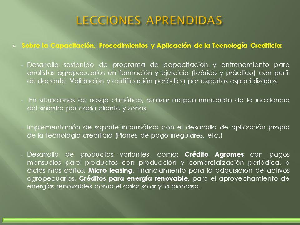 LECCIONES APRENDIDAS Sobre la Capacitación, Procedimientos y Aplicación de la Tecnología Crediticia: