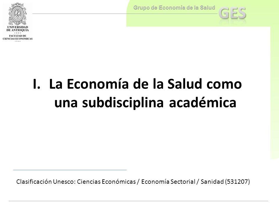 La Economía de la Salud como una subdisciplina académica