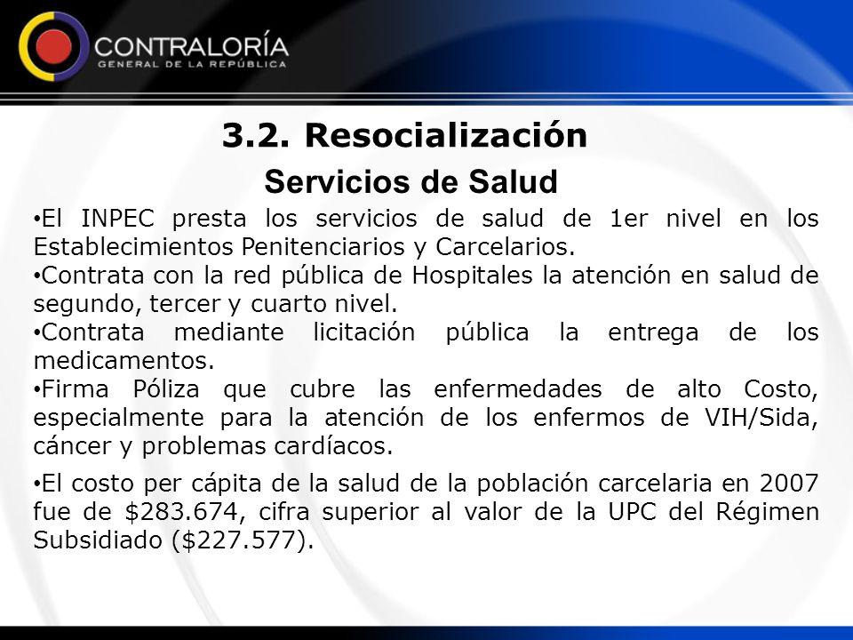 3.2. Resocialización Servicios de Salud