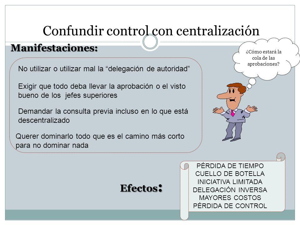 Confundir control con centralización