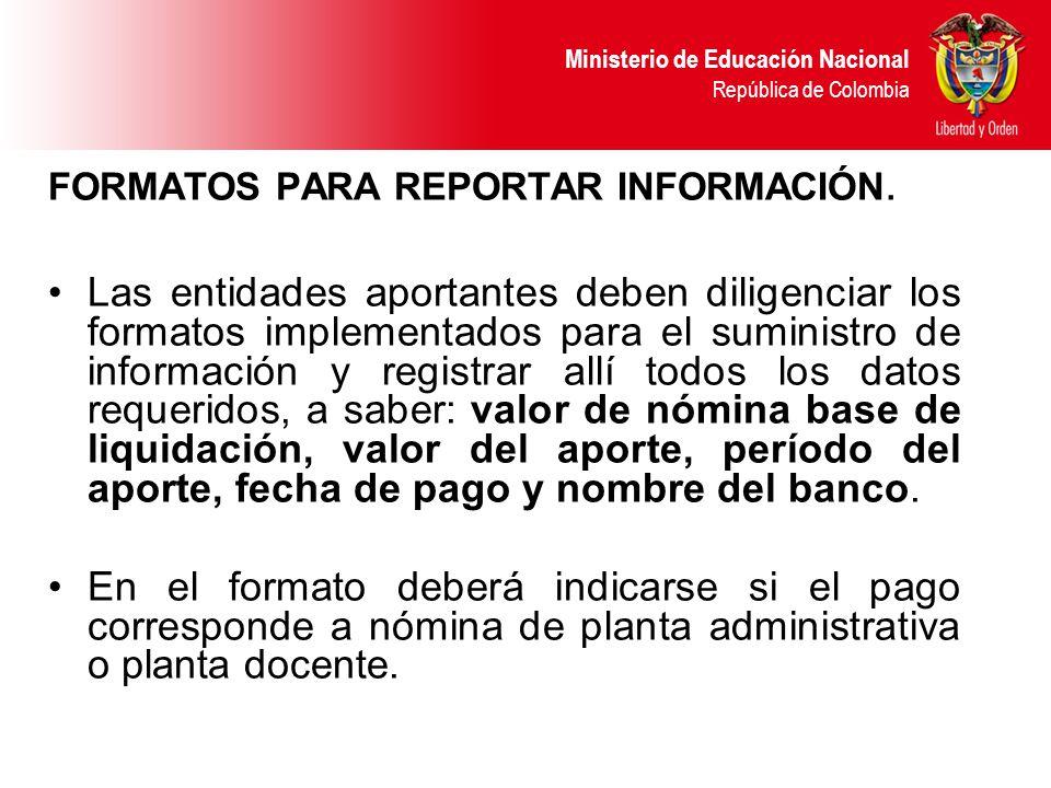 FORMATOS PARA REPORTAR INFORMACIÓN.