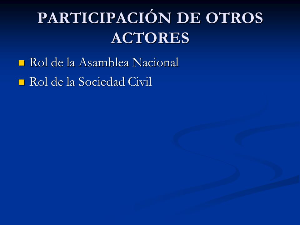 PARTICIPACIÓN DE OTROS ACTORES
