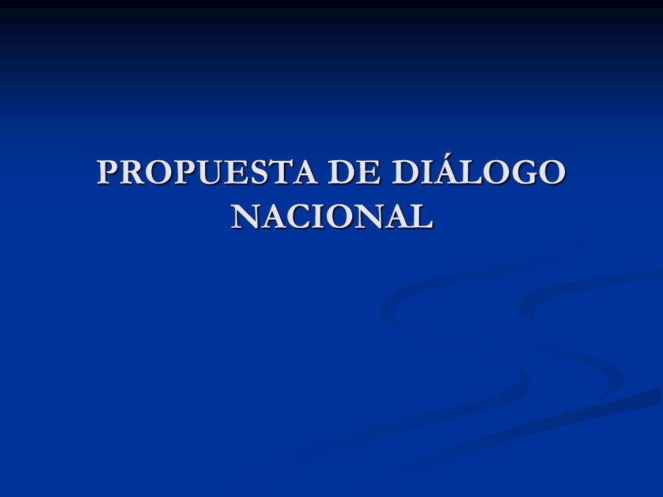 PROPUESTA DE DIÁLOGO NACIONAL