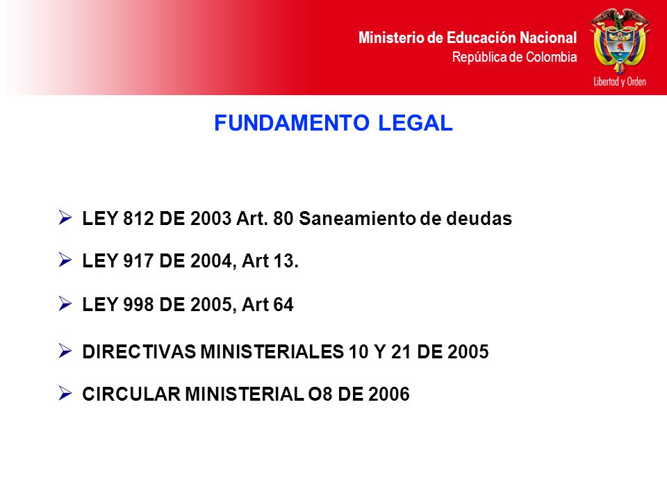 FUNDAMENTO LEGAL LEY 812 DE 2003 Art. 80 Saneamiento de deudas