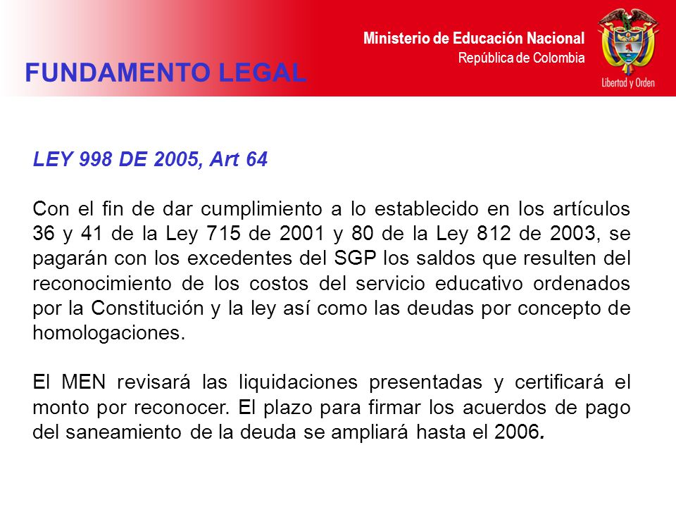 FUNDAMENTO LEGAL LEY 998 DE 2005, Art 64