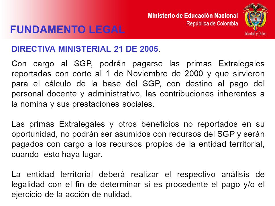 FUNDAMENTO LEGAL DIRECTIVA MINISTERIAL 21 DE 2005.