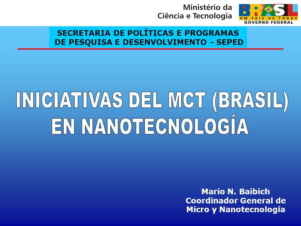 INICIATIVAS DEL MCT (BRASIL) EN NANOTECNOLOGÍA