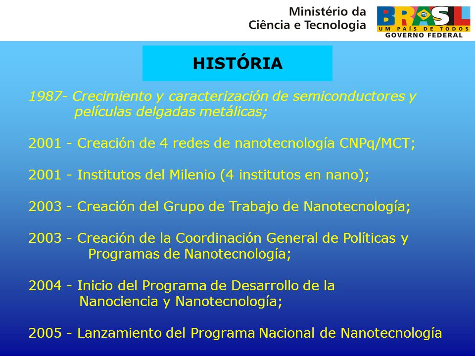 HISTÓRIA 1987- Crecimiento y caracterización de semiconductores y películas delgadas metálicas;