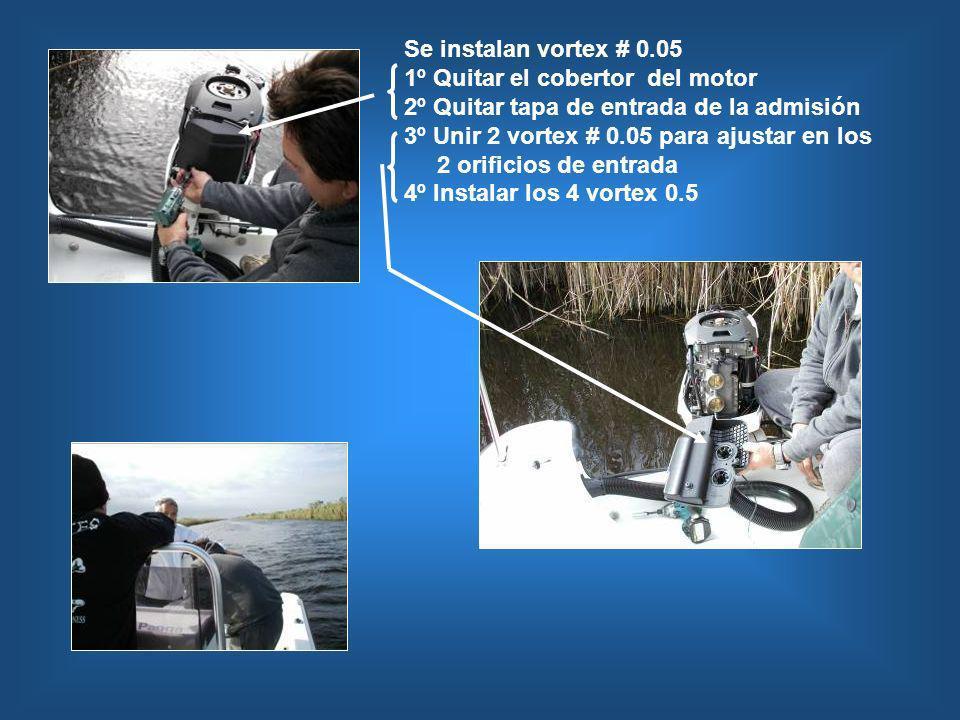 Se instalan vortex # 0.051º Quitar el cobertor del motor. 2º Quitar tapa de entrada de la admisión.