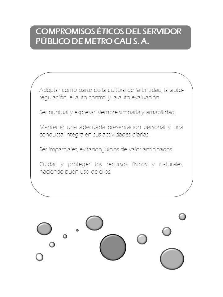 COMPROMISOS ÉTICOS DEL SERVIDOR PÚBLICO DE METRO CALI S. A.
