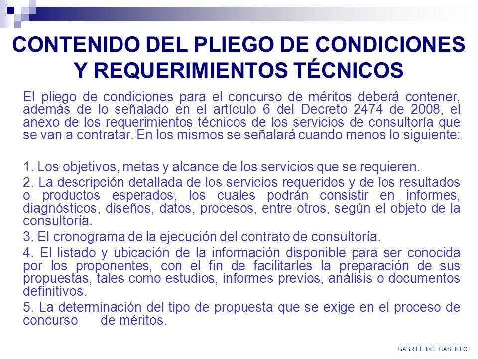 CONTENIDO DEL PLIEGO DE CONDICIONES Y REQUERIMIENTOS TÉCNICOS
