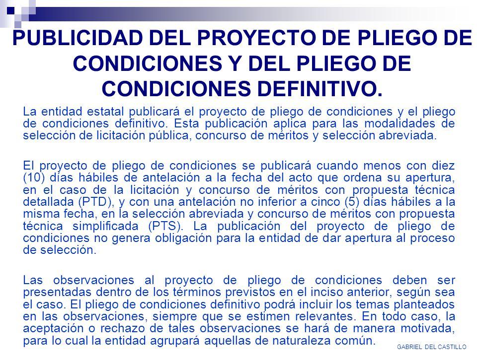 PUBLICIDAD DEL PROYECTO DE PLIEGO DE CONDICIONES Y DEL PLIEGO DE CONDICIONES DEFINITIVO.