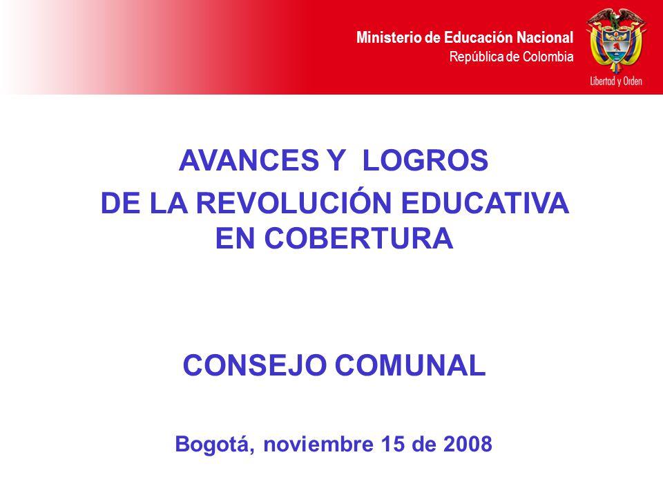 DE LA REVOLUCIÓN EDUCATIVA EN COBERTURA