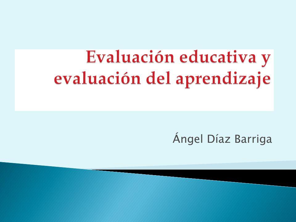 Evaluación educativa y evaluación del aprendizaje