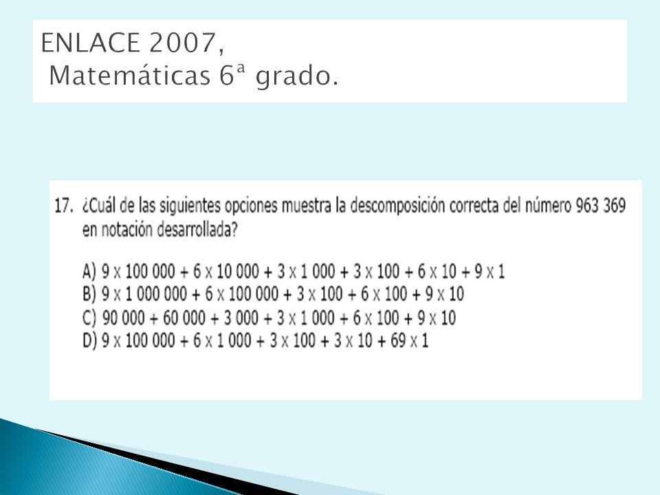 ENLACE 2007, Matemáticas 6ª grado.