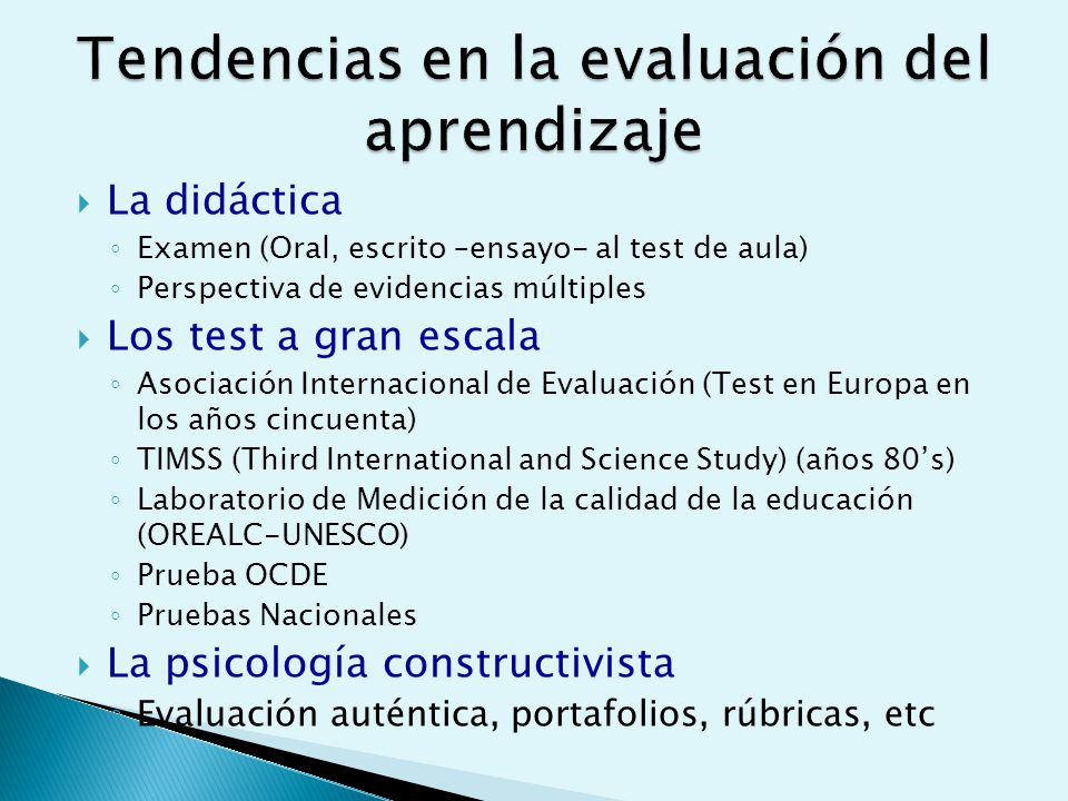 Tendencias en la evaluación del aprendizaje