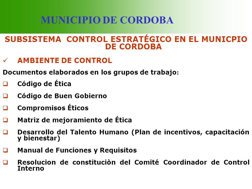 SUBSISTEMA CONTROL ESTRATÉGICO EN EL MUNICPIO DE CORDOBA