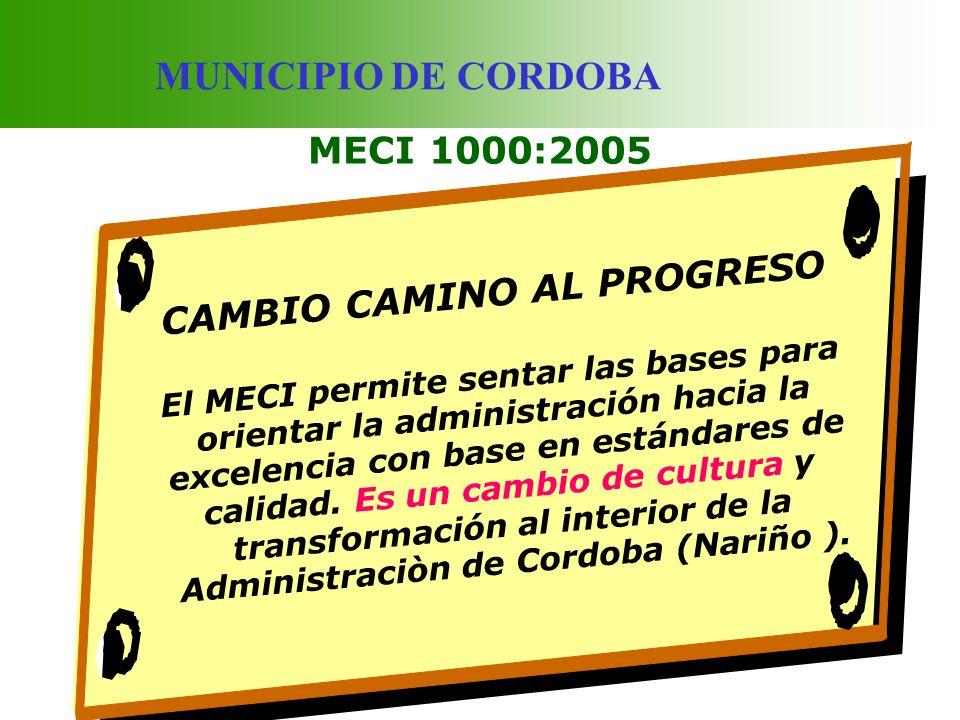 CAMBIO CAMINO AL PROGRESO Administraciòn de Cordoba (Nariño ).